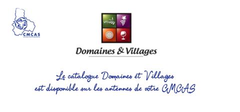 Le catalogue Domaines et Villages est disponible sur les antennes de la CMCAS
