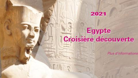 Voyage en Egypte : croisière découverte – ANNULÉ