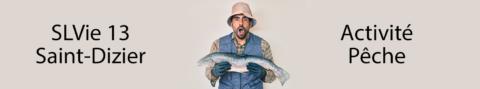 SLVie 13 – 6 jours de pêche